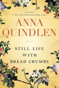 The cover of Still Life with Breadcrumbs by Anna Quindlen